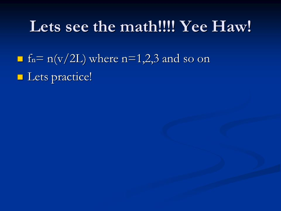 Lets see the math!!!. Yee Haw.