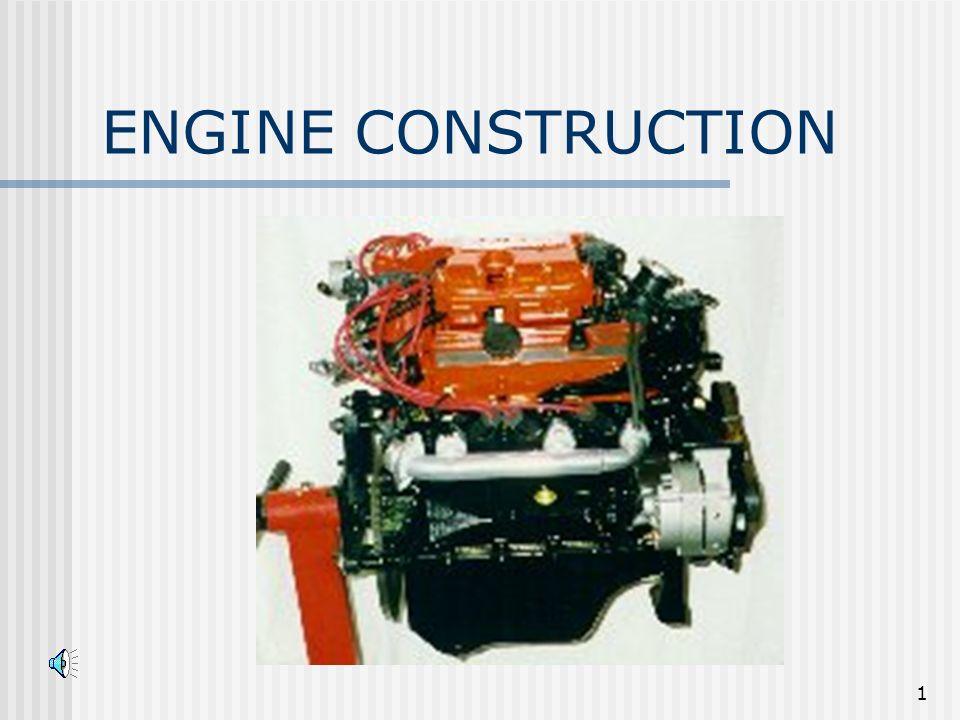 1 ENGINE CONSTRUCTION