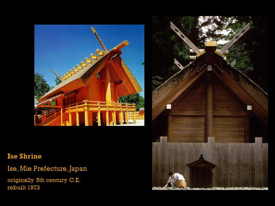 Ise Shrine Ise, Mie Prefecture, Japan originally 5th century C.E. rebuilt 1973