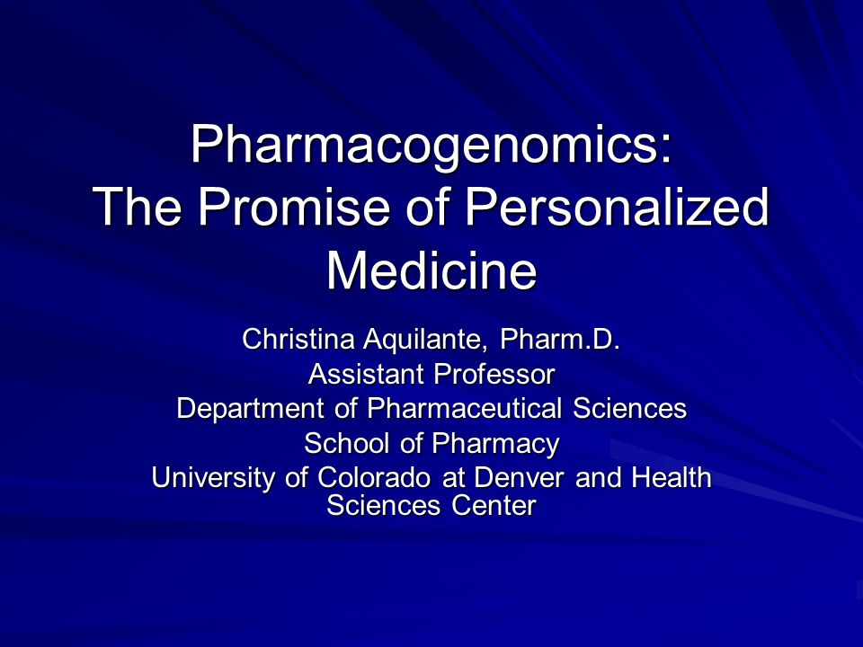 Objectives Provide an overview of pharmacogenomics and its clinical relevance Discuss clinically-relevant examples of: –Drug metabolism pharmacogenomics –Drug target pharmacogenomics Discuss the challenges facing pharmacogenomic studies and the movement of pharmacogenomics into clinical practice Discuss pharmacogenomics from the FDA and pharmaceutical industry perspective