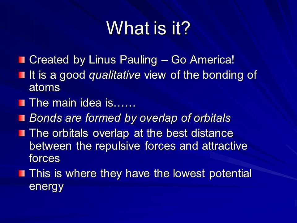 What is it. Created by Linus Pauling – Go America.