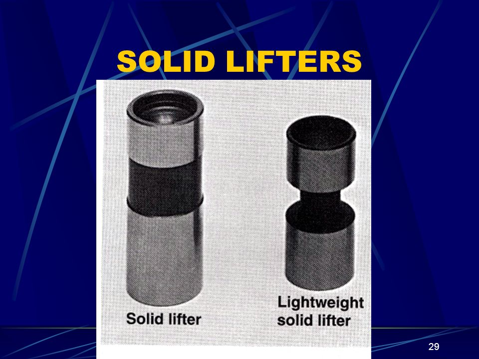 29 SOLID LIFTERS