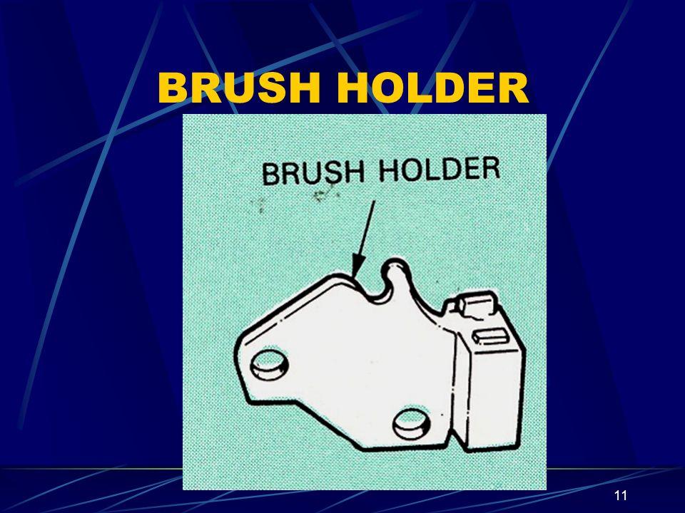 11 BRUSH HOLDER