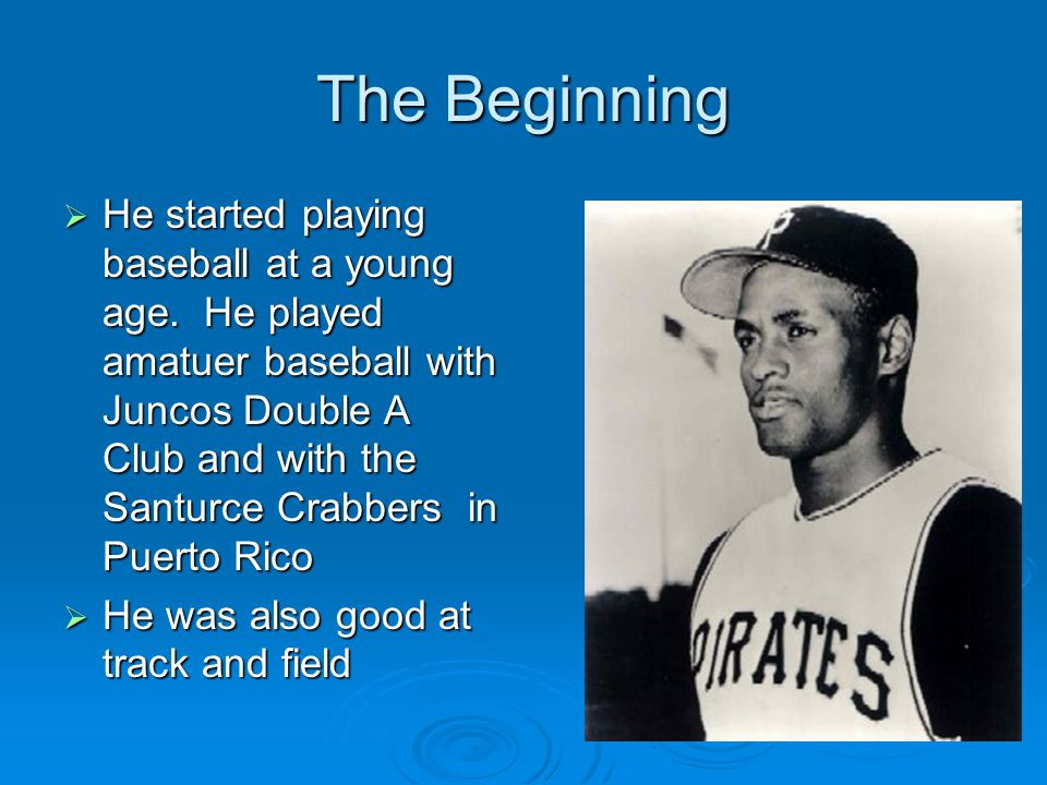 The Beginning He started playing baseball at a young age. He played amatuer baseball with Juncos Double A Club and with the Santurce Crabbers in Puert