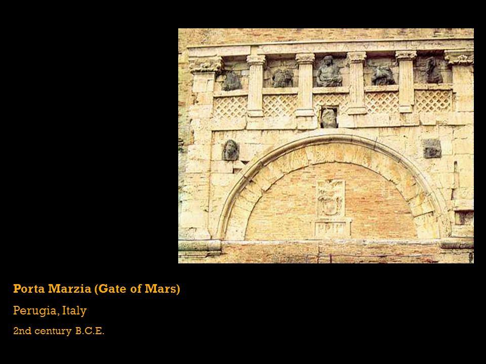 Porta Marzia (Gate of Mars) Perugia, Italy 2nd century B.C.E.