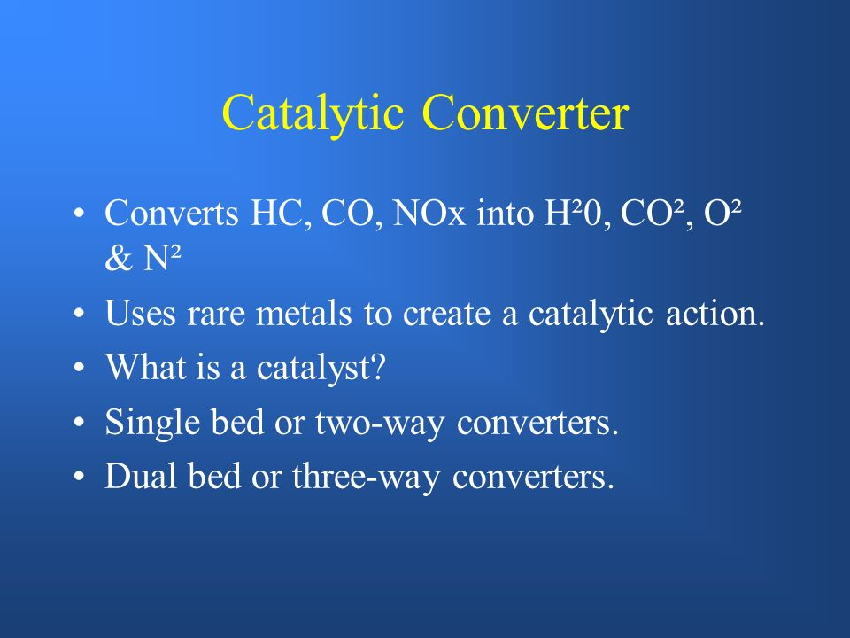 TREATING EXHAUST GAS Air Injection Systems Catalytic Converters