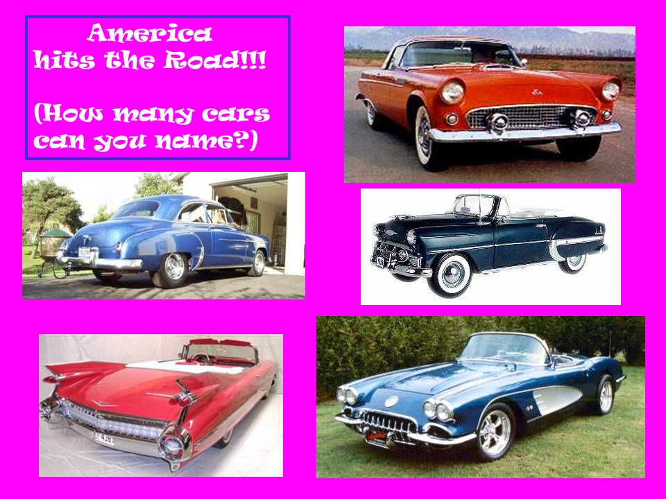 America hits the Road!!! (How many cars can you name )