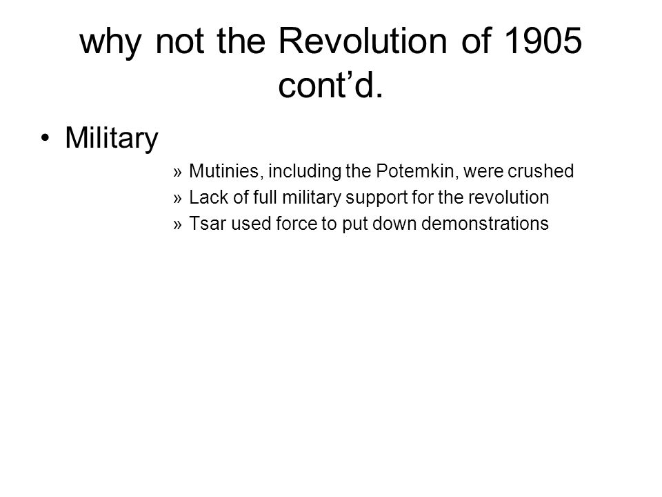 why not the Revolution of 1905 contd.
