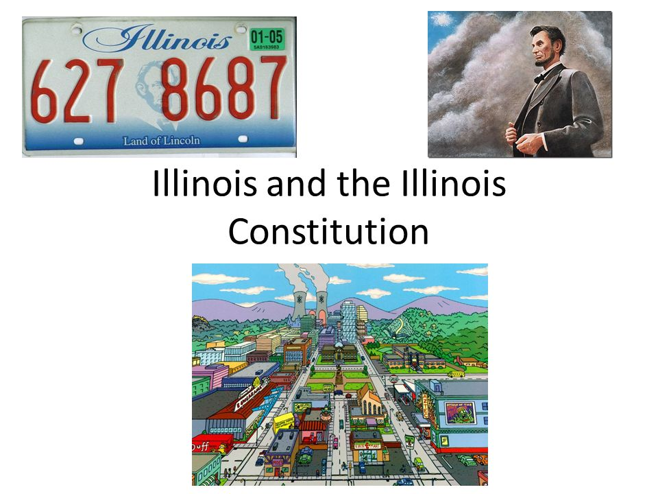 Illinois and the Illinois Constitution