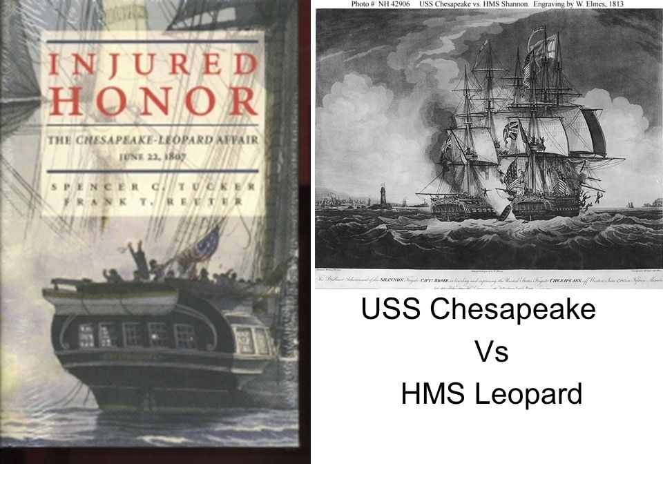 USS Chesapeake Vs HMS Leopard