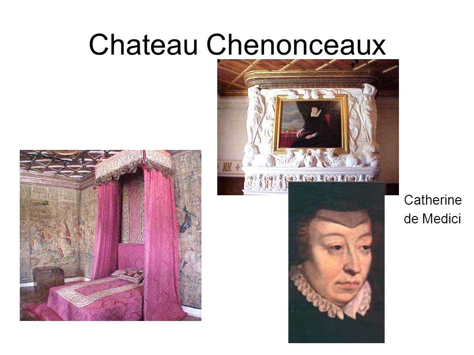 Chateau Chenonceaux Catherine de Medici