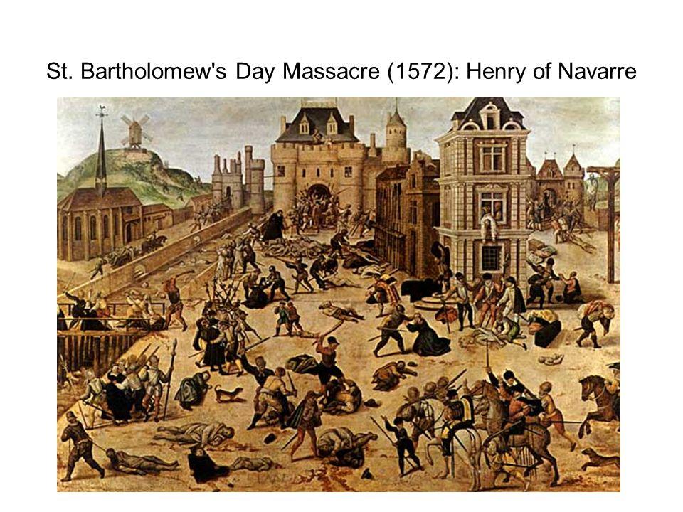 St. Bartholomew's Day Massacre (1572): Henry of Navarre