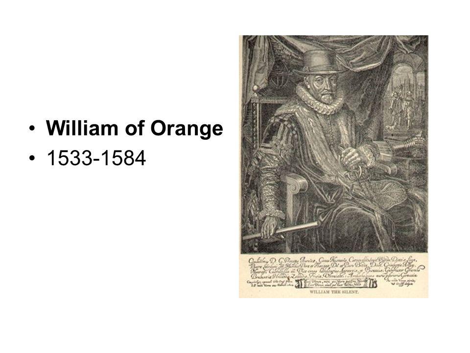 William of Orange 1533-1584