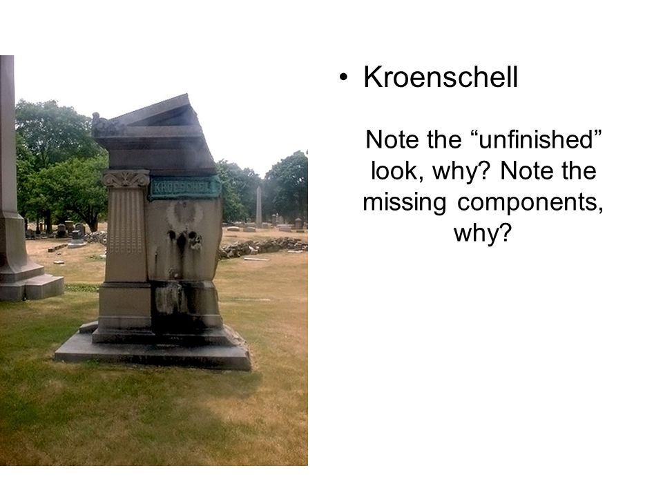 Note the unfinished look, why Note the missing components, why Kroenschell