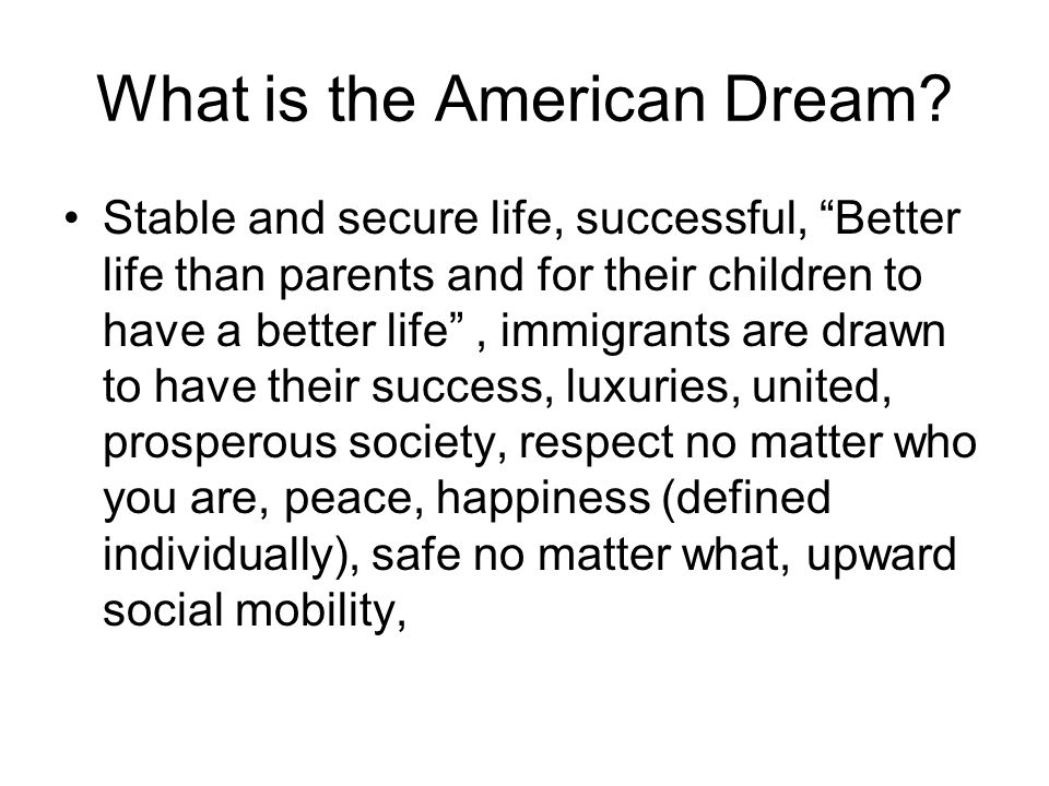 What is the American Dream.