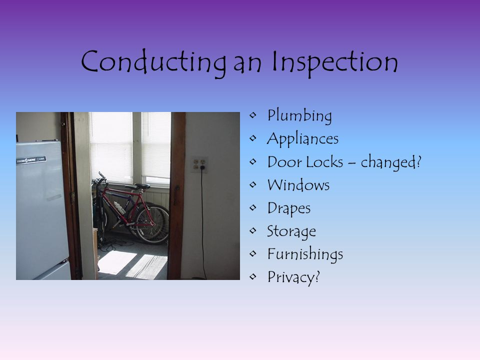 Conducting an Inspection Plumbing Appliances Door Locks – changed.