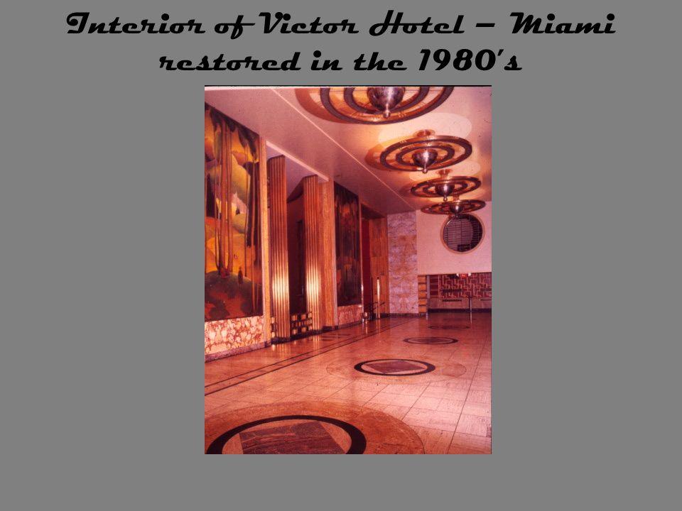 Interior of Victor Hotel – Miami restored in the 1980s
