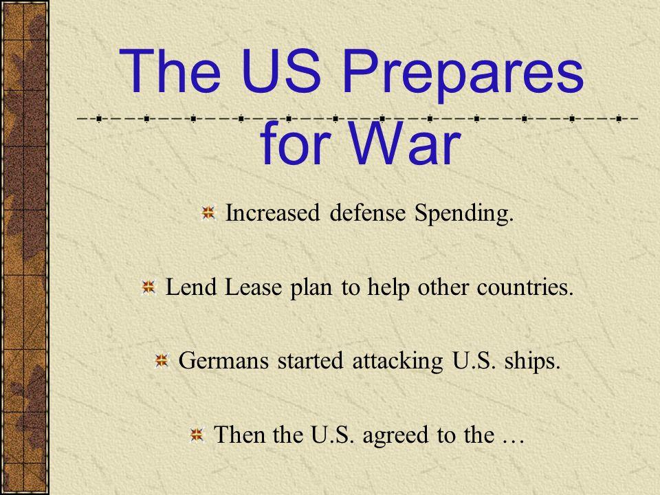 The US Prepares for War Increased defense Spending.