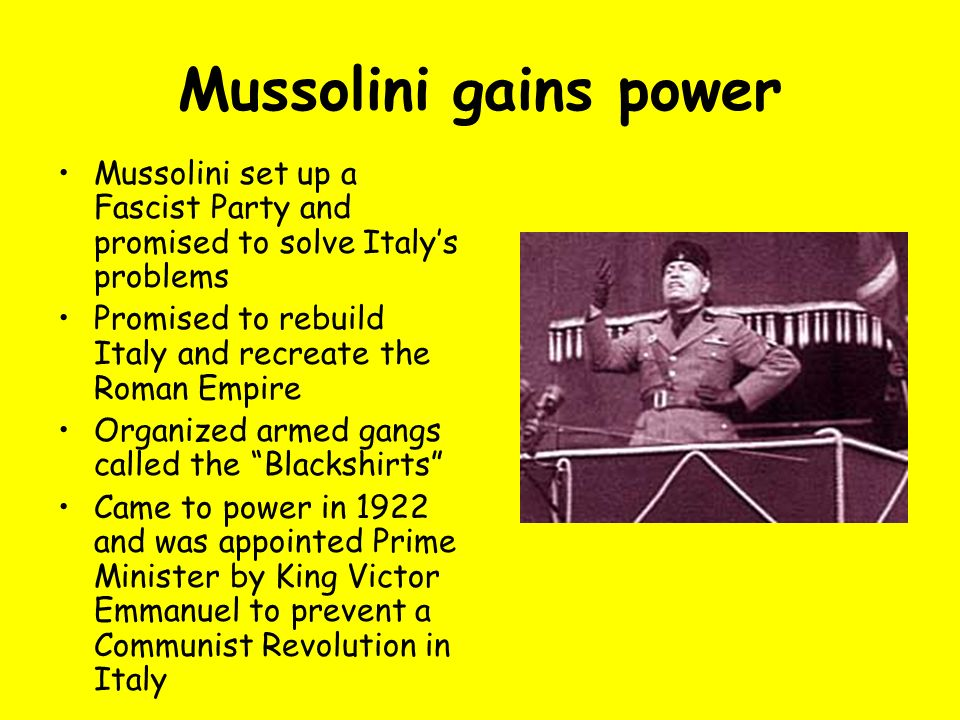 Mussolini gains power Mussolini set up a Fascist Party and promised to solve Italys problems Promised to rebuild Italy and recreate the Roman Empire O