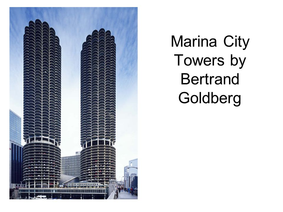 Marina City Towers by Bertrand Goldberg