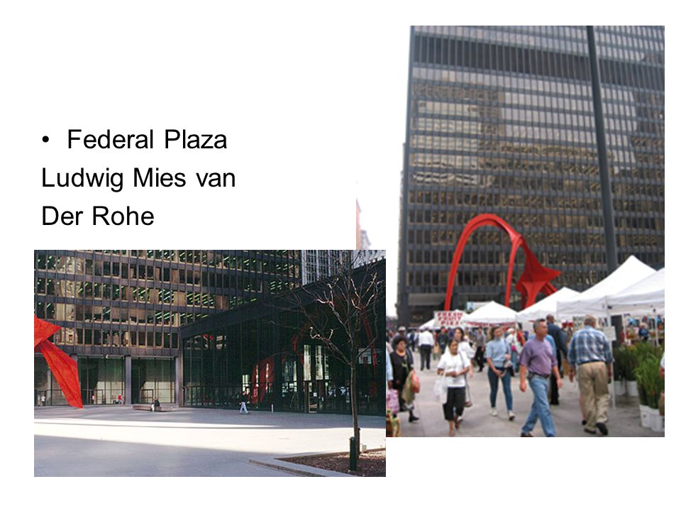 Federal Plaza Ludwig Mies van Der Rohe