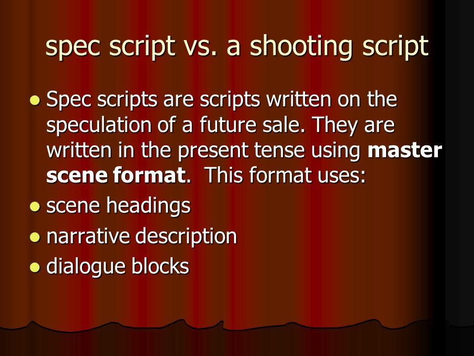 spec script vs.