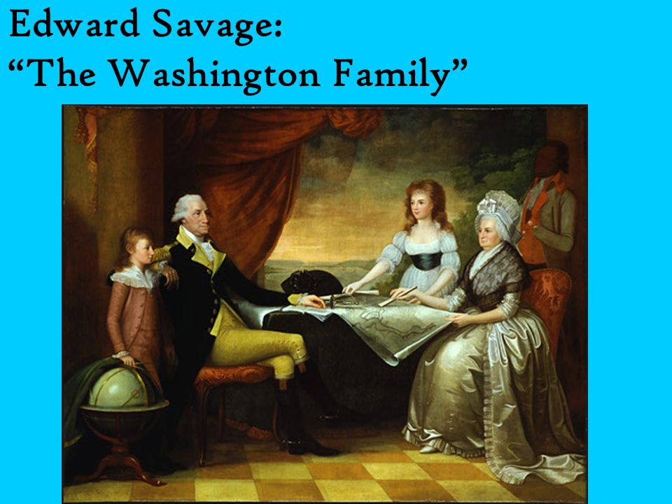 Edward Savage: The Washington Family