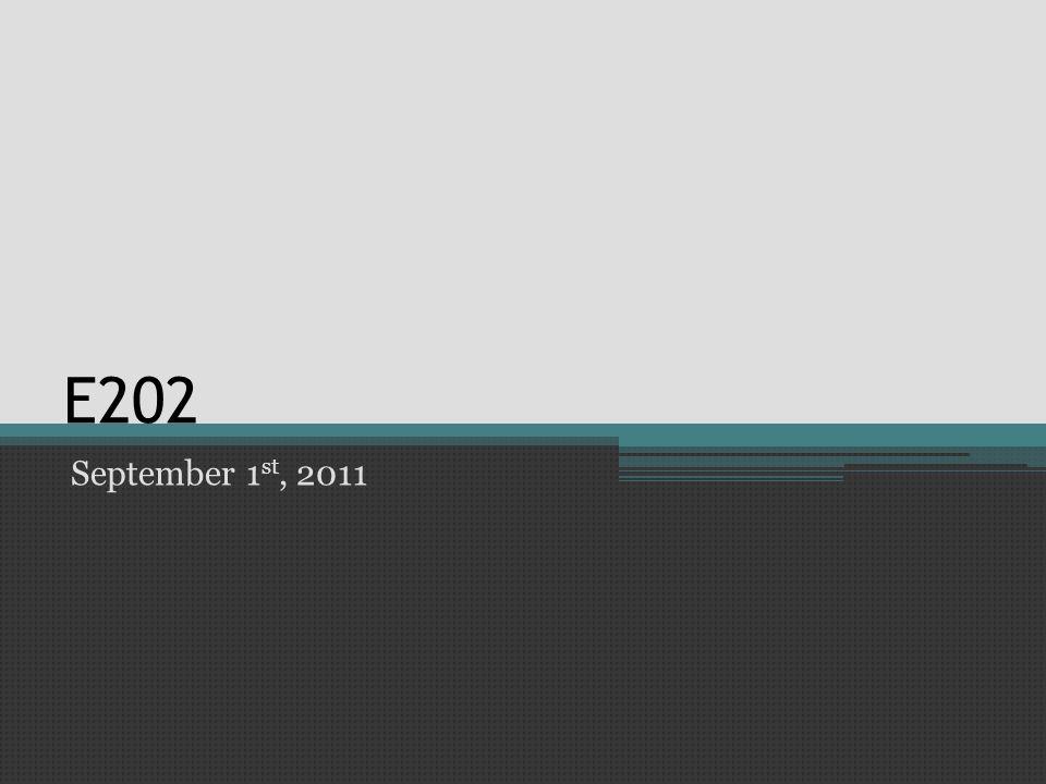 E202 September 1 st, 2011