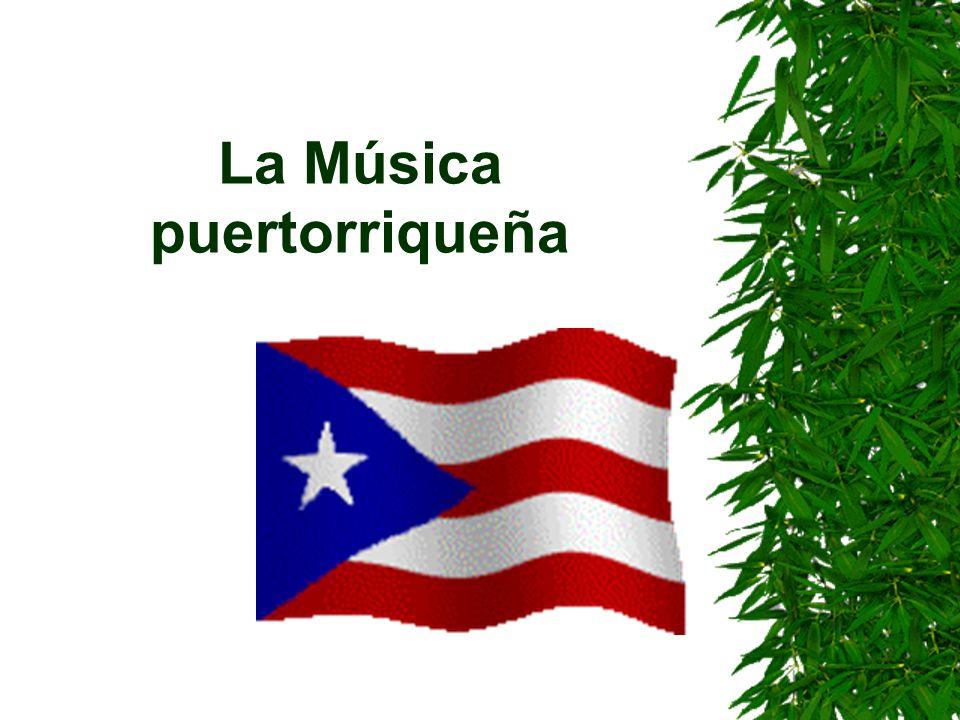 La Música puertorriqueña