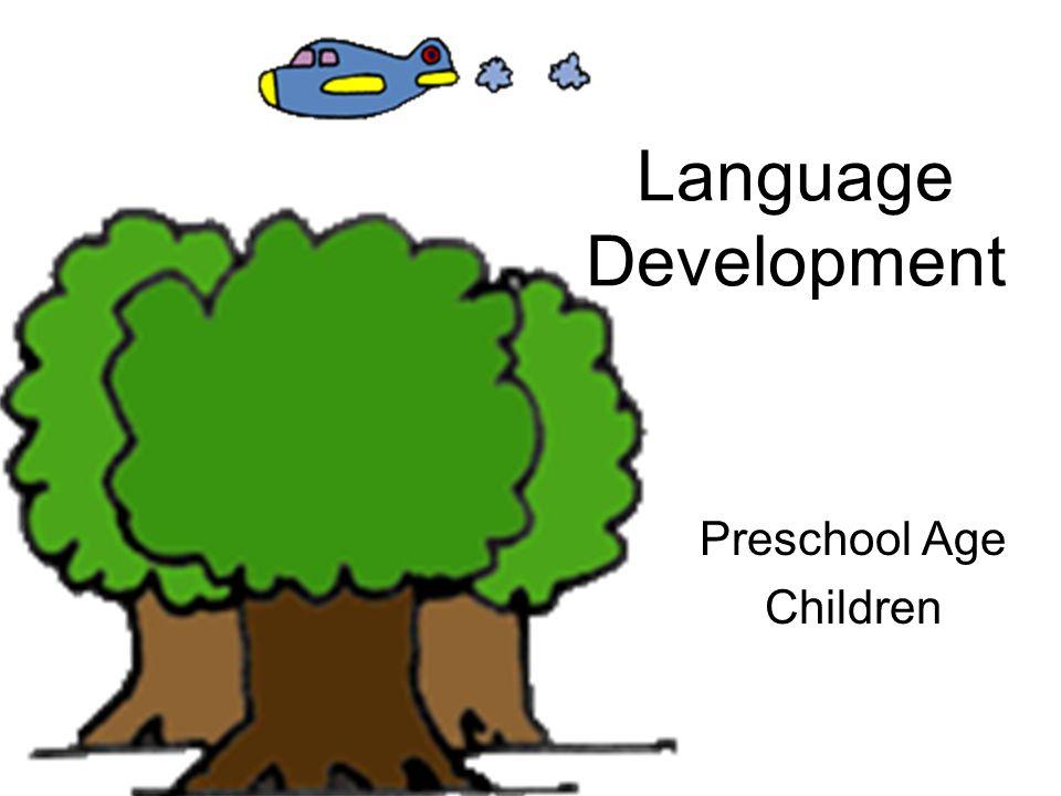 Language Development Preschool Age Children