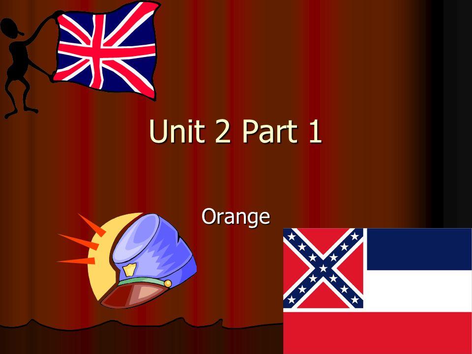 Unit 2 Part 1 Orange