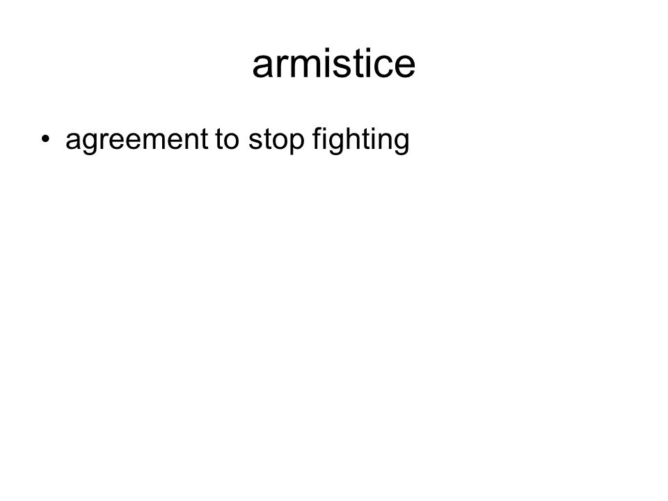 armistice agreement to stop fighting