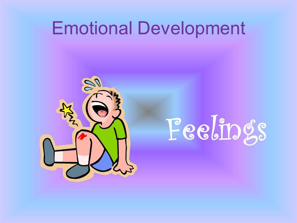 Emotional Development Feelings
