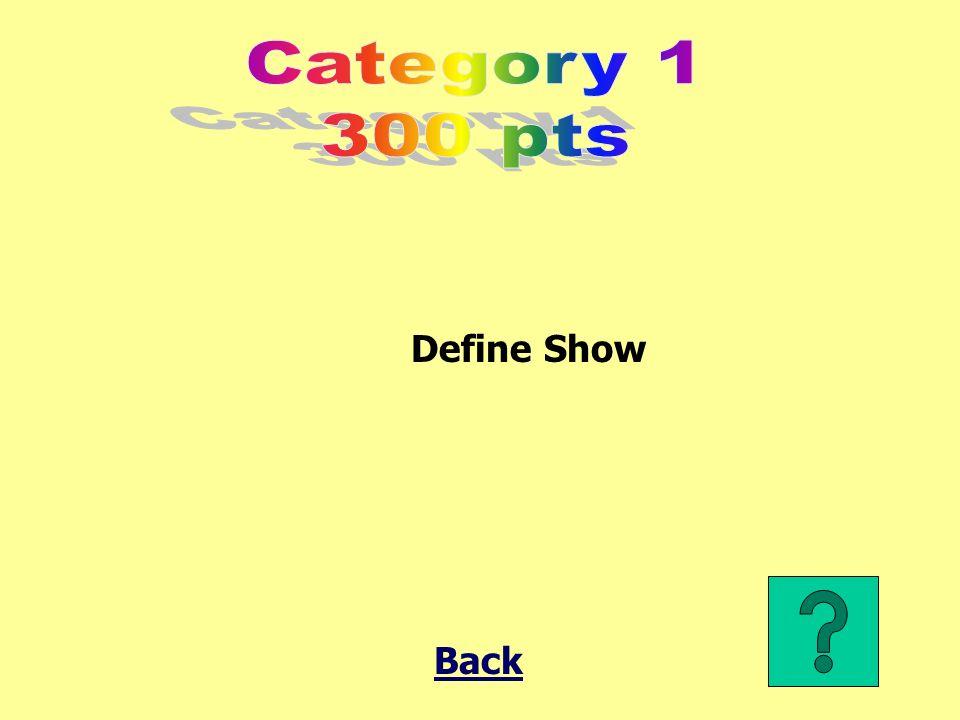 Define Show Back
