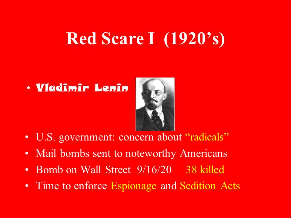 Red Scare I (1920s) Communist Revolution in Russia 1917 Vladimir Lenin U.S.