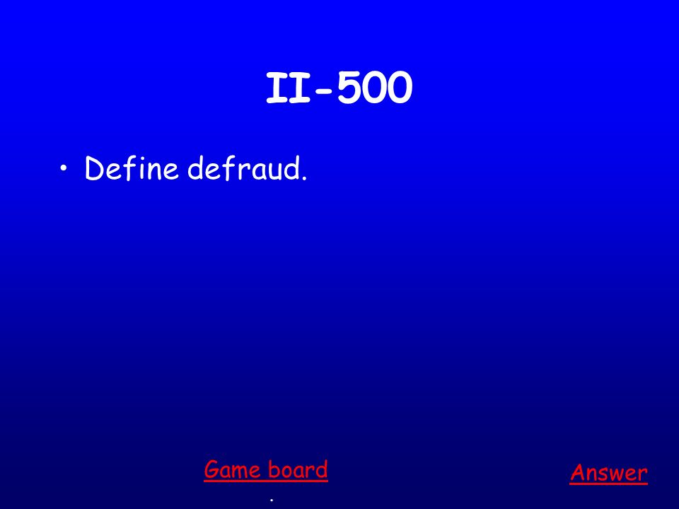 II-400 He was _______ to go. A.prominent B.urgent C.reluctant D.thorough Answer. Game board