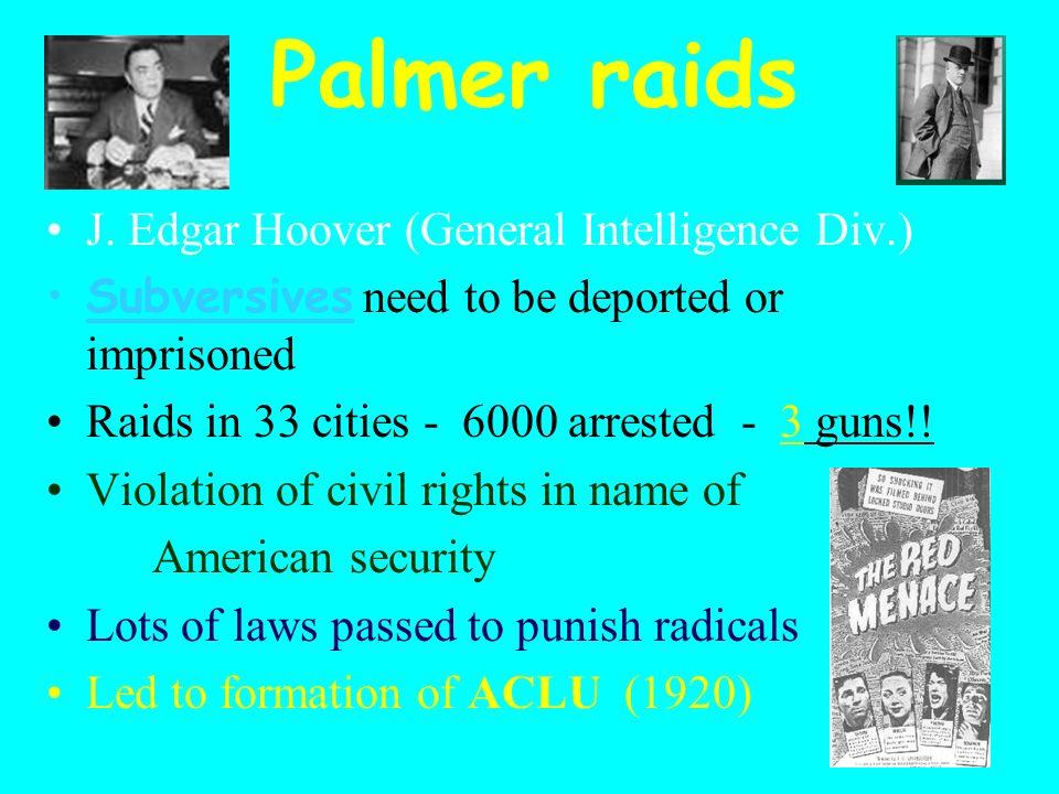 Palmer raids J.