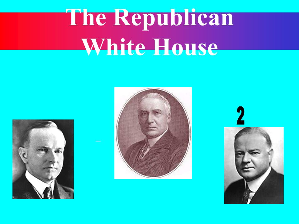 The Republican White House