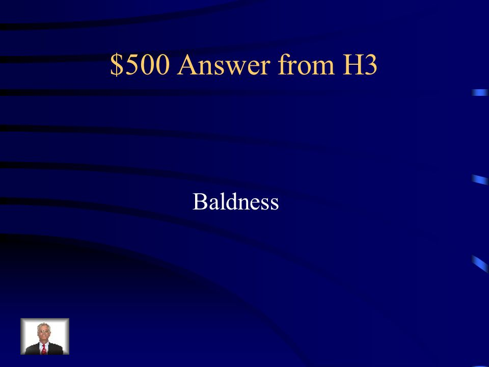 $500 Question from H3 Give an example other than Colorblindness that is a sex-linked trait…