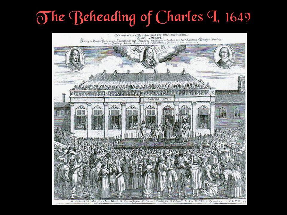 The Beheading of Charles I, 1649