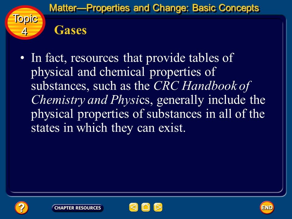 Gases The fact that substances can change form, as in the example of water changing to steam, is another important concept in chemistry If you review
