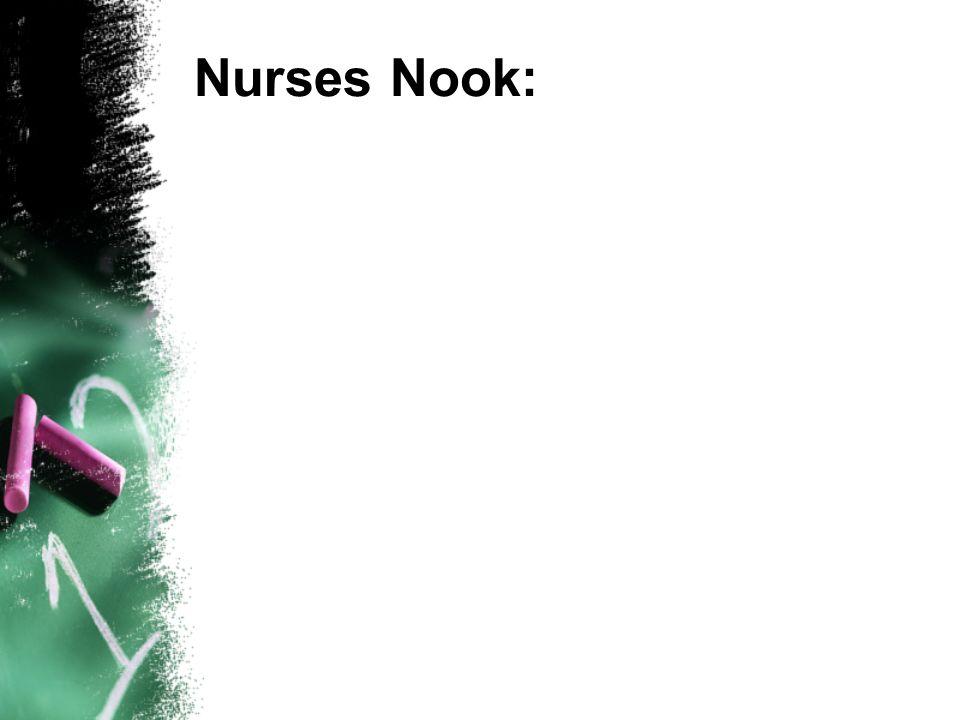 Nurses Nook: