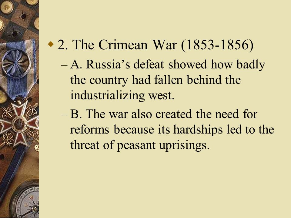 2.The Crimean War (1853-1856) – A.