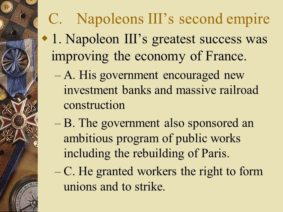 C.Napoleons IIIs second empire 1.
