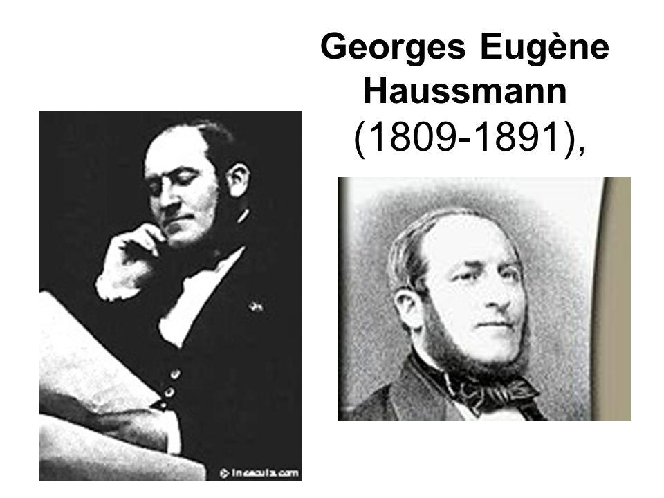 Georges Eugène Haussmann (1809-1891),