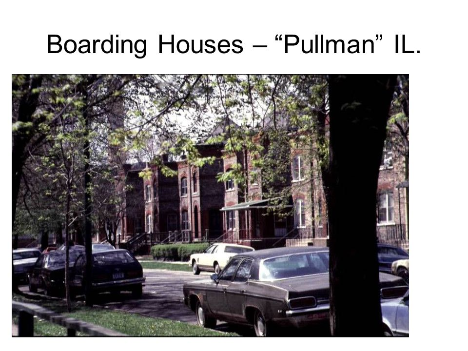 Boarding Houses – Pullman IL.