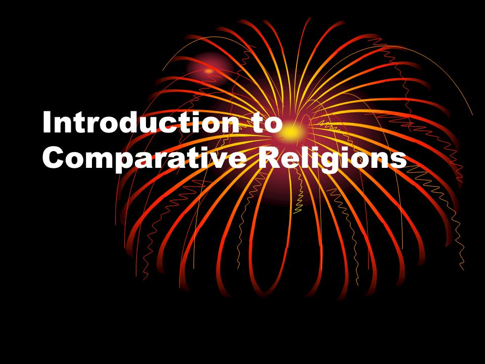 Introduction to Comparative Religions
