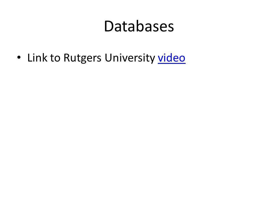 Databases Link to Rutgers University videovideo