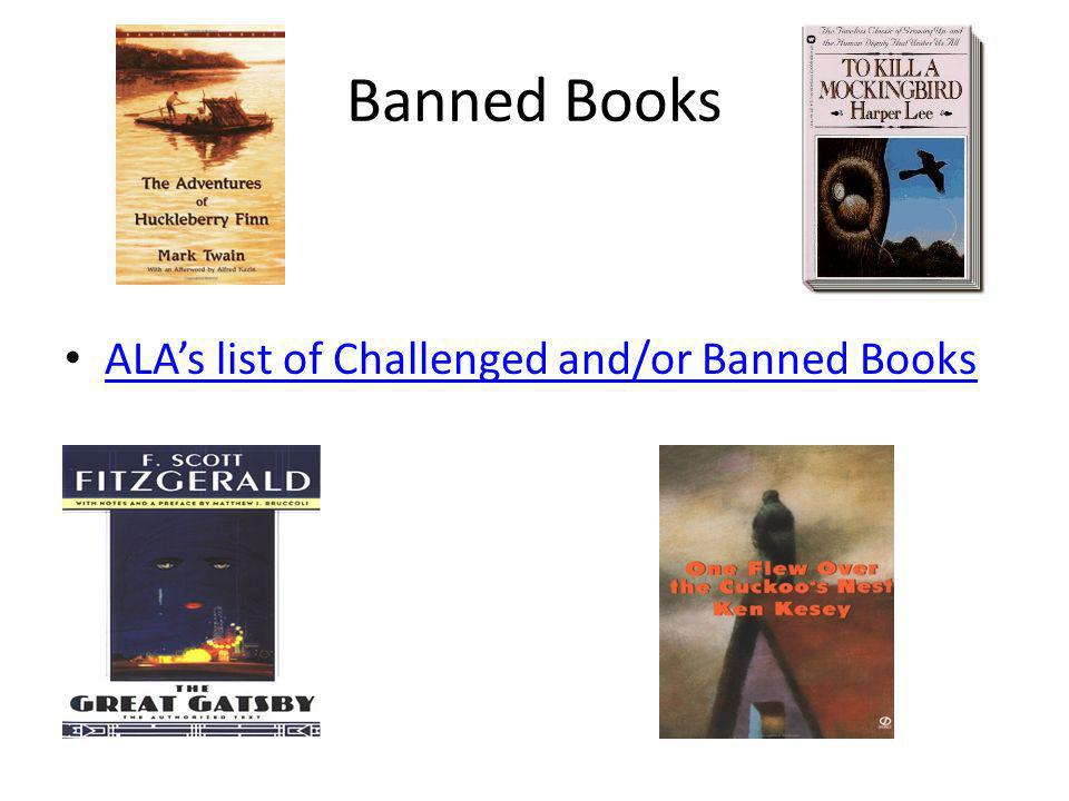Banned Books ALAs list of Challenged and/or Banned Books