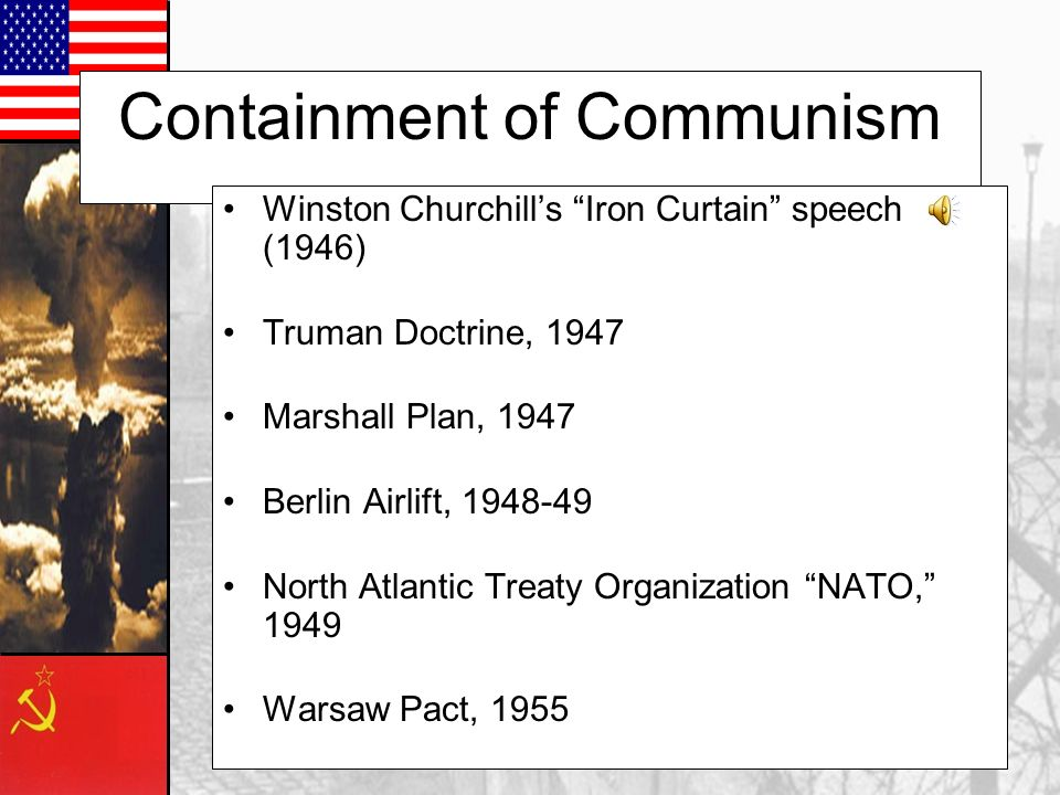 Truman Doctrine Promised US aid to any nation fighting communism